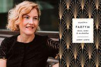 """Jenny Lantz har skrivit """"Expedition parfym. Näsor, noter & nischdofter"""" (Norstedts)."""