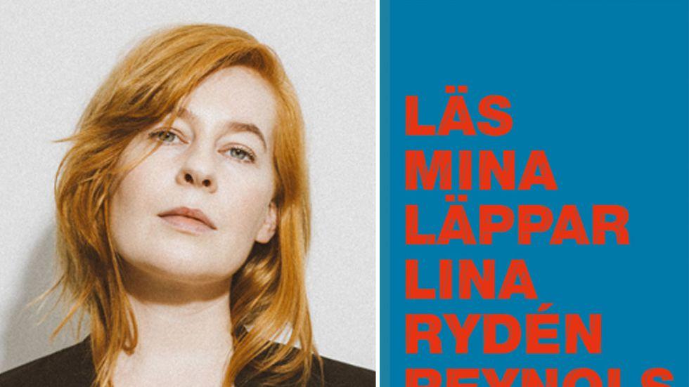 """Lina Rydén Reynols (född 1983) är uppvuxen i bland annat Falun men bor numer i Stockholm. Med """"Läs mina läppar"""" debuterar hon som poet."""