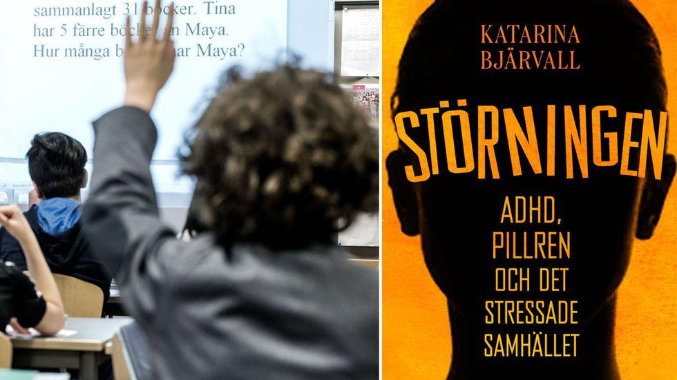 """Varför har adhd-diagnoserna ökat så drastiskt i Sverige den senaste tiden? Det undersöker Katarina Bjärvall i sin bok """"Störningen: Adhd, pillren och det stressade samhället""""."""