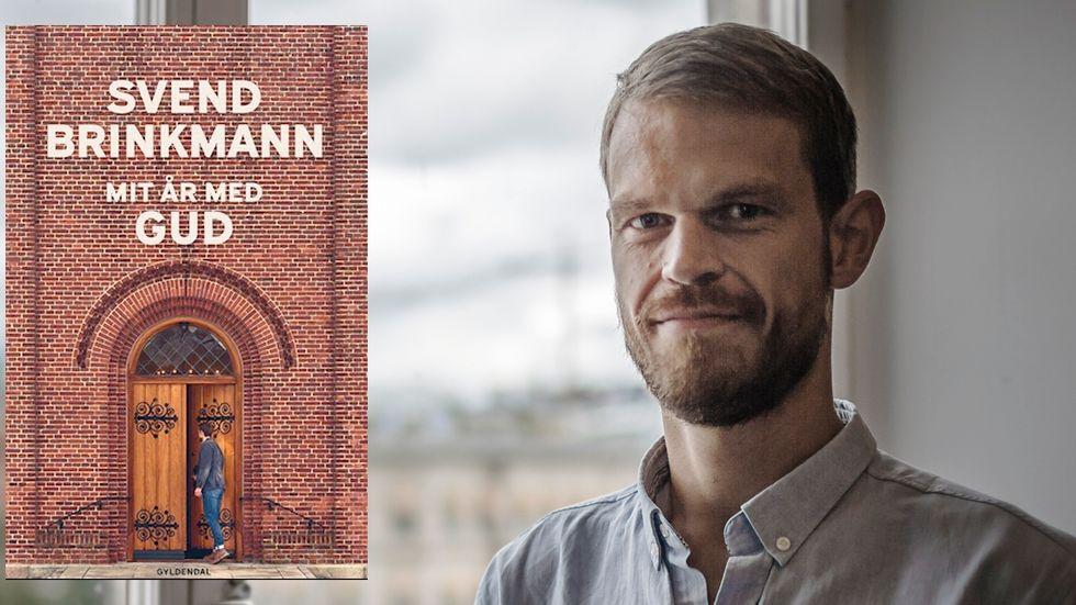 """Den danske psykologen och filosofen Svend Brinkmann har skrivit """"Mitt år med Gud""""."""