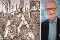 Illustrationen till vänster är hämtad ur en historisk skrift om Stockholms blodbad, utgiven 1868. Till höger Dick Harrison.