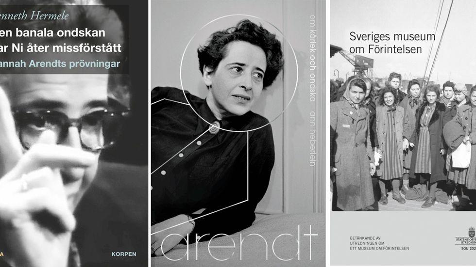 Genom Hannah Arendt närmar sig Kenneth Hermele och Ann Heberlein i var sin bok ondskans problem. Nyligen kom också den statliga utredningen om ett förintelsemuseum i Sverige.