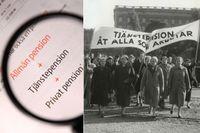 Risken med ett arbetsliv utan tjänstepension är att det blir ett fattigt pensionärsliv. 1957 tågade ett stort antal kvinnor till Operan där ett upprop om tjänstepension överlämnades till socialminister Torsten Nilsson.